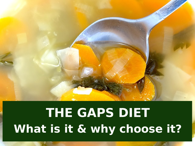 The GAPS diet -- what it is and how it can help