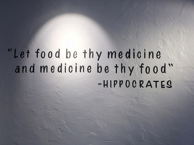 Let food by thy medicine quote (Hippocrates)